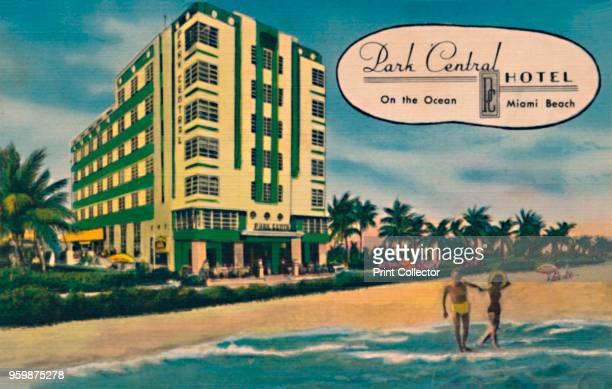 Park Central Hotel On the Ocean Miami Beach' circa 1940s [Colourpicture Publication Boston] Artist Unknown