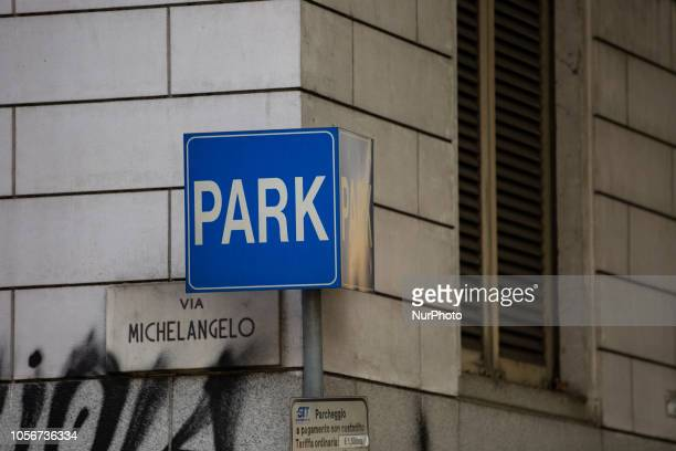 A Park sign is seen in the capital of Piedmont in Northern Italy