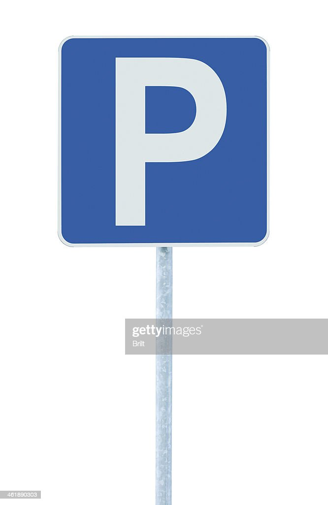 parking place sign post pole traffic road roadsign blue isolated