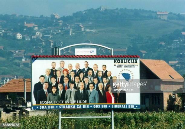 Parlamentswahlen September 1998 Wahlplakat der Koalition unter Alija Izetbegovic am Rande von Sarajewo