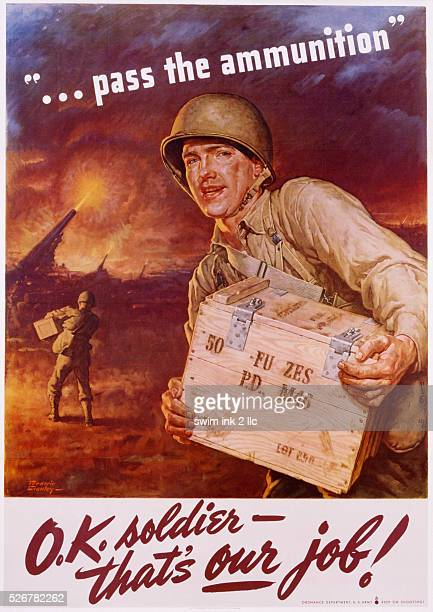 Pass the Ammunition OK Soldier That's Our Job Poster by Frederic Stanley