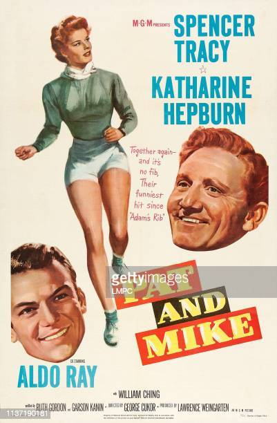 Pat And Mike poster US poster art from bottom left Aldo Ray Katharine Hepburn Spencer Tracy 1952