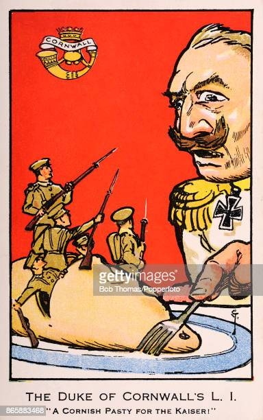 A patriotic illustration featuring the Duke of Cornwall's Light Infantry emerging from a Cornish pasty with weapons aimed at Kaiser Wilhelm II of...