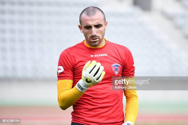 Paul Bernardoni of Clermont during the French Ligue 2 match between Paris FC and Clermont at Stade Charlety on July 28 2017 in Paris France