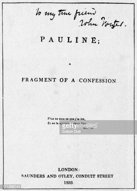 'Pauline' 'A Fragment of a Confession' by Robert Browning 1833 Title page With an autograph inscription reading 'To my friend John Forster' RB...