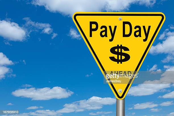 Pay Day Ahead Road Sign