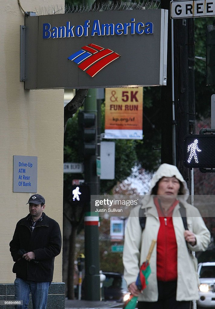 Pedestrians walk by a Bank of America branch office January 20, 2010 in San Francisco, California. Bank of America reported a fourth quarter loss of $5.2 billion or 60 cents a share compared to $2.4 billion or 48 cents one year ago.