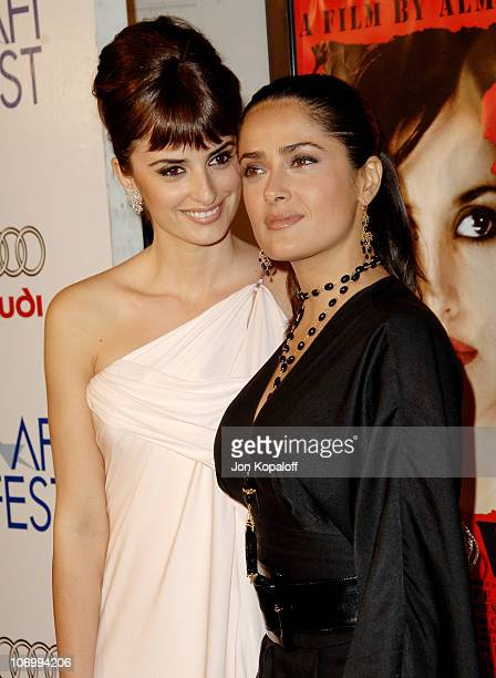 Penelope Cruz and Salma Hayek during AFI Fest 2006 Presented by Audi Hosts a Tribute to Penelope Cruz and a Presentation of Volver at ArcLight...