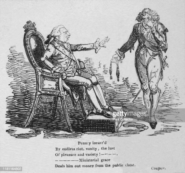 Penury incurr'd by endless riot vanity the lust of pleasure and variety Ministerial grace deals him out money from the public chest' circa 1820...
