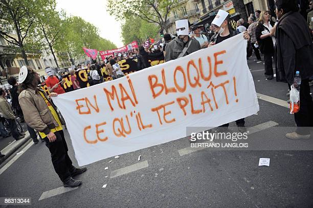 'in May block whatever you want' during the traditional May Day demonstration on May 1 2009 in Paris as leftwing opposition leaders and all of the...