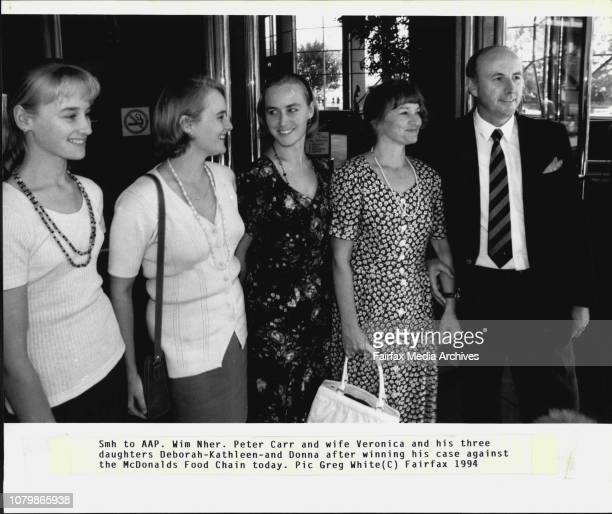 Peter Carr and wife Veronica and his three daughters DeborahKathleenand Donna after winning his case against the McDonald's Food Chain today February...