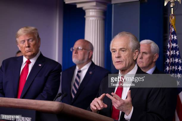 Peter Navarro Director of the National Trade Council speaks at the daily coronavirus briefing as President Donald Trump Dr Robert Redfield Director...