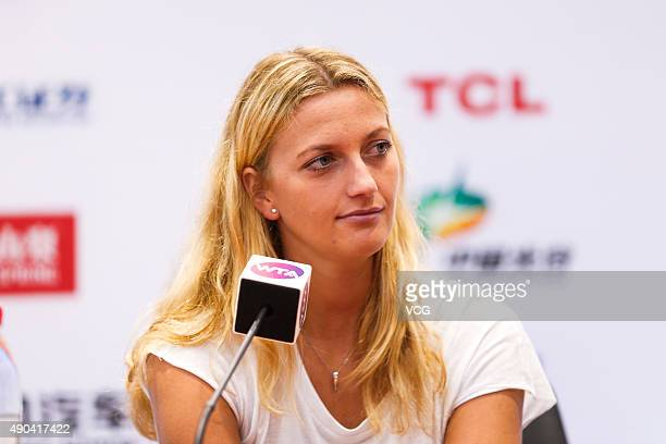 Petra Kvitova of the Czech Republic attends a press conference during day two of the 2015 Wuhan Open at Optics Vally International Tennis Center on...