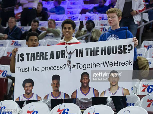 Philadelphia 76ers fans hold up a sign prior to the game against the Oklahoma City Thunder at Wells Fargo Center on October 26 2016 in Philadelphia...