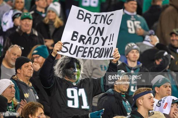 Philadelphia Eagles fan celebrates by holding up a sign during the NFC Championship Game between the Minnesota Vikings and the Philadelphia Eagles on...