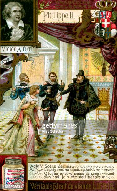 Philip II by Vittorio Alfieri Act V Philip tells Carlos to choose between the dagger or poison From a series of Famous Tragedies French advertisement...