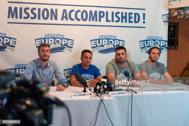Philipp Huemmer Romain Espino JeanDavid Cattin and Damiano Gioranna members of antimigrant group Defend Europe hold a press conference following the...