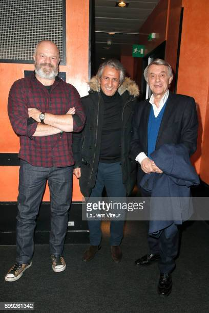 Philippe Etchebest Richard Anconina and Salvatore Adamo attend 'Laurent Gerra Sans Moderation' at L'Olympia on December 27 2017 in Paris France