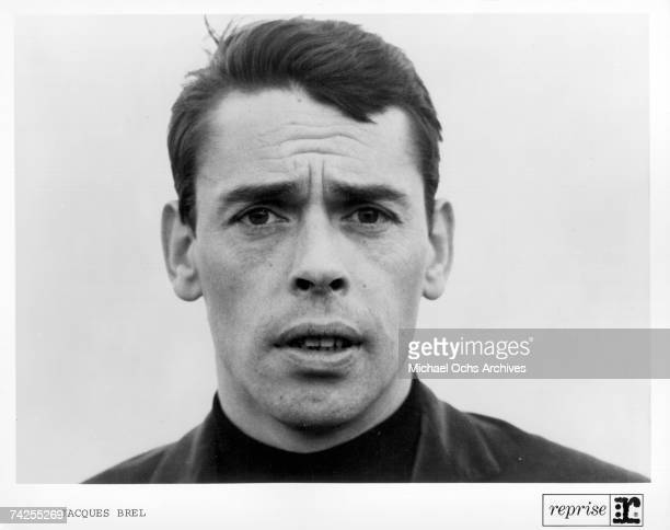 Photo of Jacques Brel Photo by Michael Ochs Archives/Getty Images