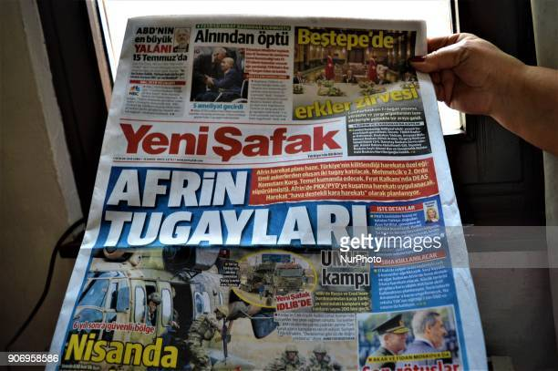 A photo taken in Ankara Turkey on January 19 2018 shows Yeni Safak a Turkish progovernment daytoday newspaper appearing with a headline on its front...
