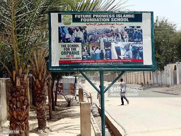 A photo taken on May 23 2014 shows a billboard advertising the Future Prowess Islamic Foundation School in the northeastern Nigerian city of...