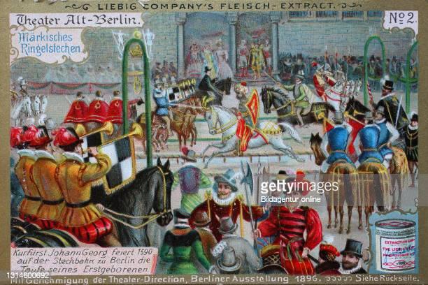 Photos Series Theater Alt-Berlin, Märkisches ring jousting, Elector Johann Georg celebrates 1590 on the Stechbahn Berlin baptism of his firstborn /...