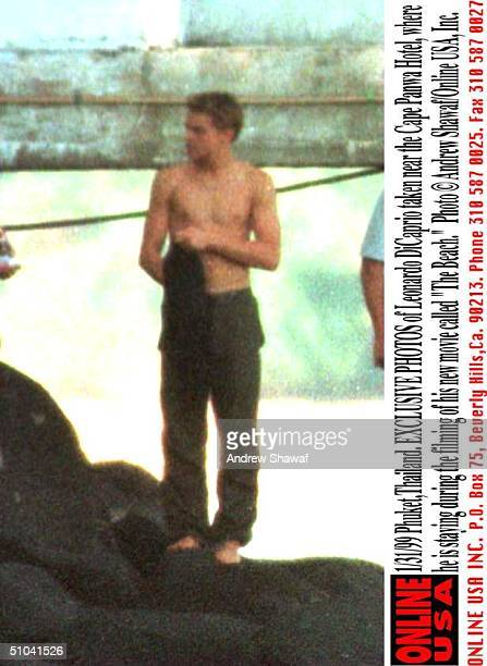PhuketThailand Exclusive Photos Of Leonardo Di Caprio With His Shirt Off Taken Near The Cape Panwa Hotel Where He Is Staying During The Filming Of...