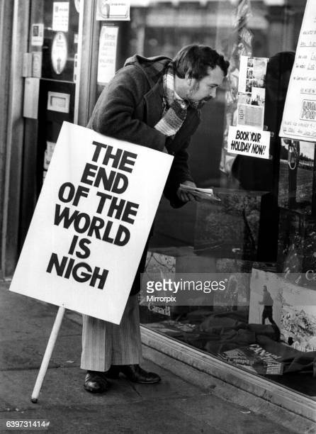 A picture from a series of humurous novelty images taken by Sunday People photographer Dennis Hutchinson The end of the world is nigh buit not before...