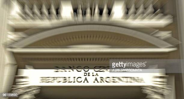Picture of the main entrance of Argentina's Central Bank in Buenos Aires taken on January 25 2010 Argentinian Central Bank president Martin Redrado...