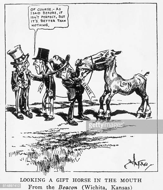 Picture shows a political cartoon with the caption Looking a Gift Horse in the Mouth It depicts President Woodrow Wilson talking to Uncle Sam while...