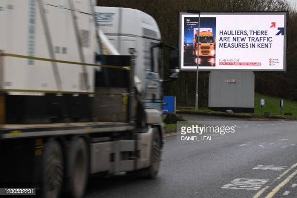 Picture shows an electronic billboard warning hauliers of the new documentation required to travel through Kent for access to the Port of Dover or...