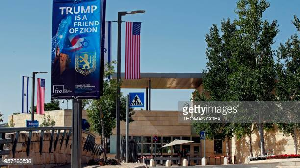 A picture shows on May 11 2018 the compound of the US consulate in Jerusalem which will host the new US embassy as posters praising the US president...