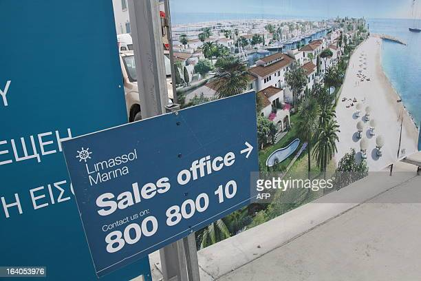 A picture shows the sales office the Limassol Marina in the Cypriot Mediterranean city on March 19 2013 Cyprus turned to Russia as President Nicos...