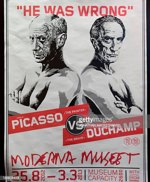 A picture taken on August 23 2012 shows a poster of the Picasso/Duchamp during the 'He was wrong' exhibition dedicated to Spanish artist Pablo...