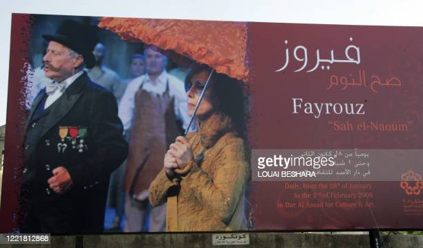 A picture taken on February 4 2008 in Damascus shows a billboard advertisement for Fairuz's return to Syria after more than a 20year absence with the...