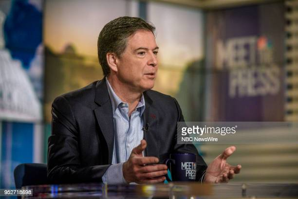 James Comey Former FBI Director appears on Meet the Press in Washington DC Sunday April 29 2018