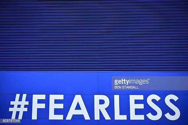 A pictures shows a Twitter hashtag 'Fearless'outside the stadium ahead of the English Premier League football match between Leicester City and...