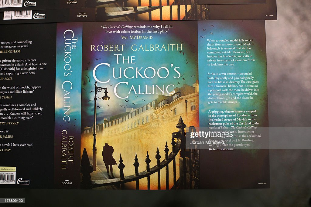 JK Rowling's Crime Novel Cuckoo's Calling Is Reprinted After Overnight Success : News Photo