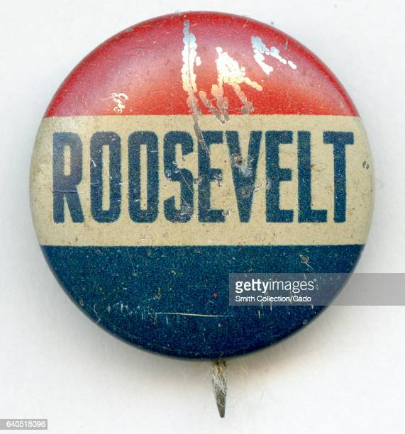 Pinback button with red white and blue coloration and lettering reading Roosevelt promoting the election of Franklin Roosevelt to President of the...