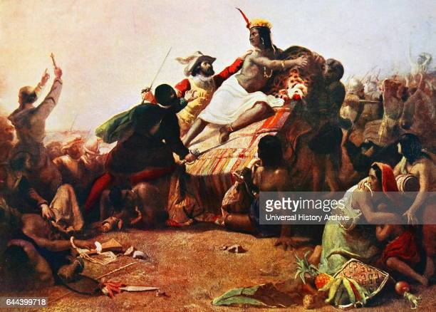 Pizarro Seizing the Inca of Peru John Everett Millais On November 16 Atahualpa lord of the Inca Empire was attacked and captured by Spanish...