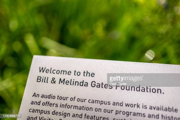 Placard welcomes visitors at the entrance to the Bill and Melinda Gates Foundation on May 4, 2021 in Seattle, Washington. Bill Gates and Melinda...