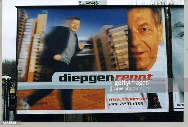 Plakat der CDU für die Wahl zum Abgeordnetenhaus von Berlin im September 1999 mit der Parole `Diepgen rennt für Berlin' Der regierende Bürgermeister...