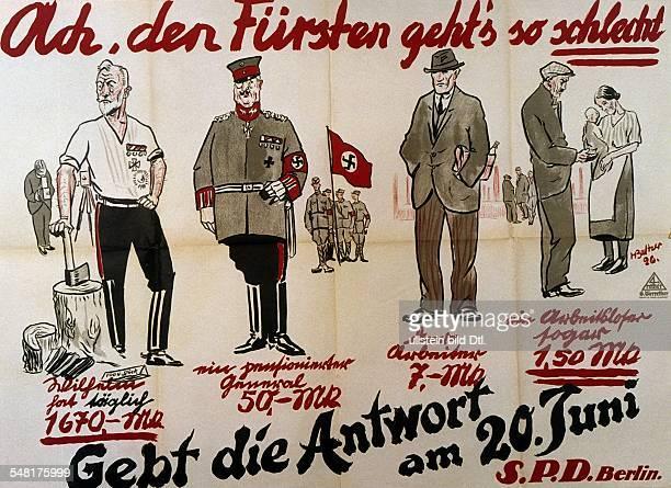 Plakat der SPD mit dem Aufruf für das Volksbegehren zu stimmen 'Ach den Fürsten geht's so schlecht Gebt die Antwort am 20 Juni' 1926 s/wAbzug EDV...