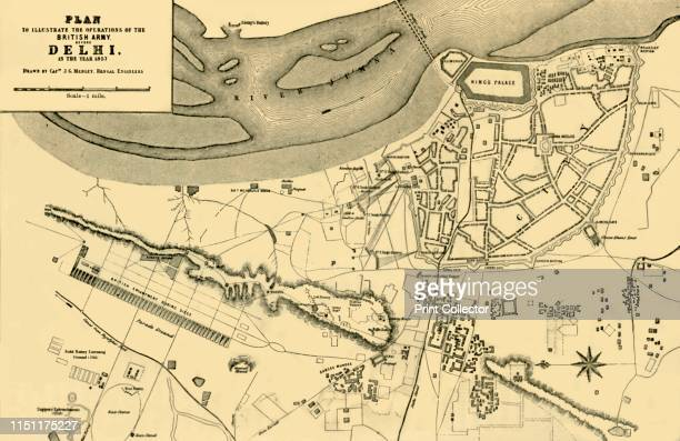 Plan to Illustrate the Operations of the British Army, before Delhi in the year 1857', . Delhi was besieged and captured by the British in 1857...