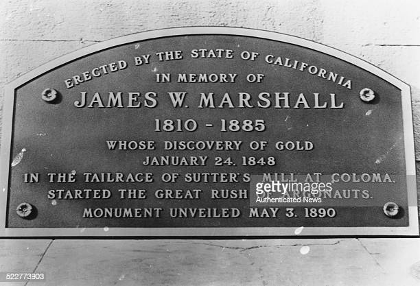A plaque erected by the state of California in memory of James W Marshall whose discovery of gold started the great gold rush unveiled May 3rd 1890
