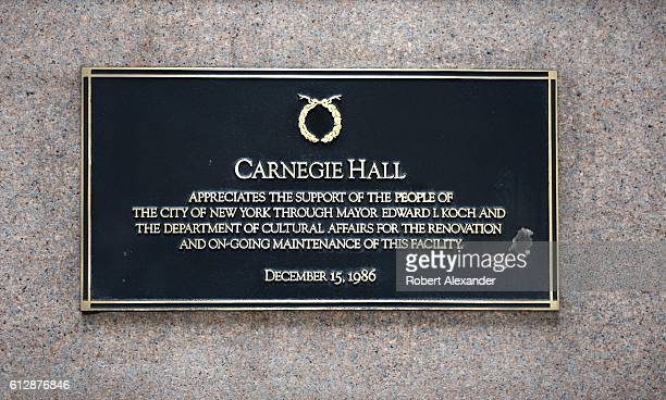 September 6, 2016: A plaque mounted on the exterior facade of Carnegie Hall in New York City acknowledges appreciation for the support of the...