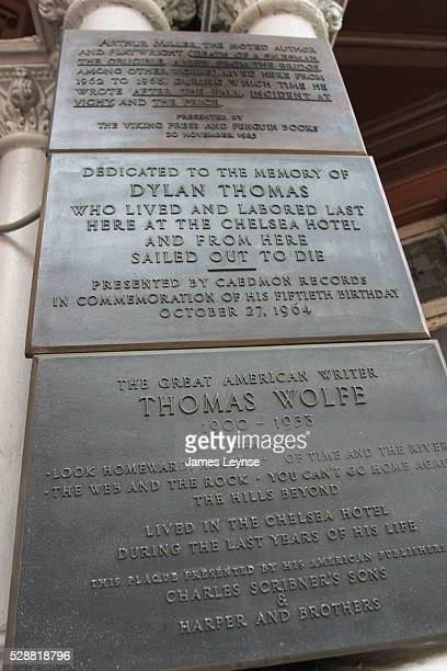 Plaques outside the Hotel Chelsea on 23rd Street in Manhattan dedicated to Arthur Miller Dylan Thomas and Thomas Wolfe Many famous authors have lived...