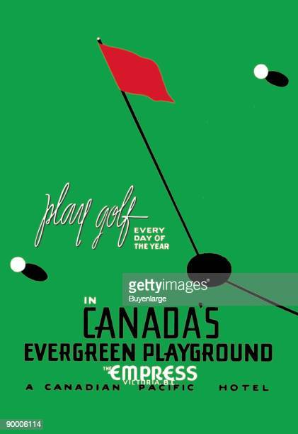 Play golf everyday of the year is a great catch phrase for this Canadian Pacific Rail / Hotel / Ship advertising poster.