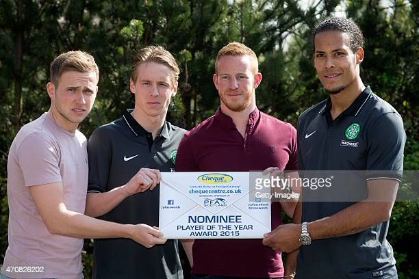PFA player of the year nominees Greg Stewart of DundeeStefan Johansen of Celtic Adam Rooney of Aberdeen and Virgil Van Dijk of Celtic pose at the...