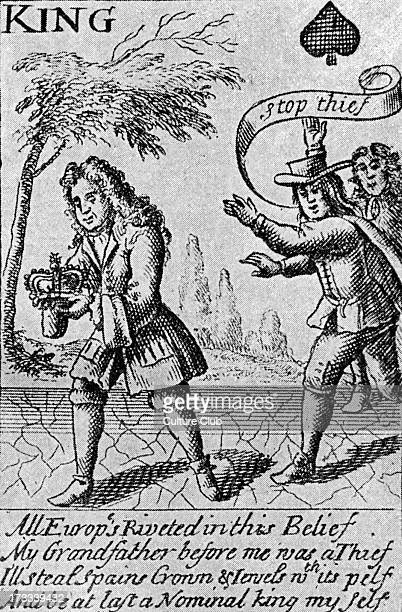 Playing card from War of Spanish Succession 1701–1714 Satirical Caption reads 'All Europ's Riveted in this Belief My Grandfather before me was a...